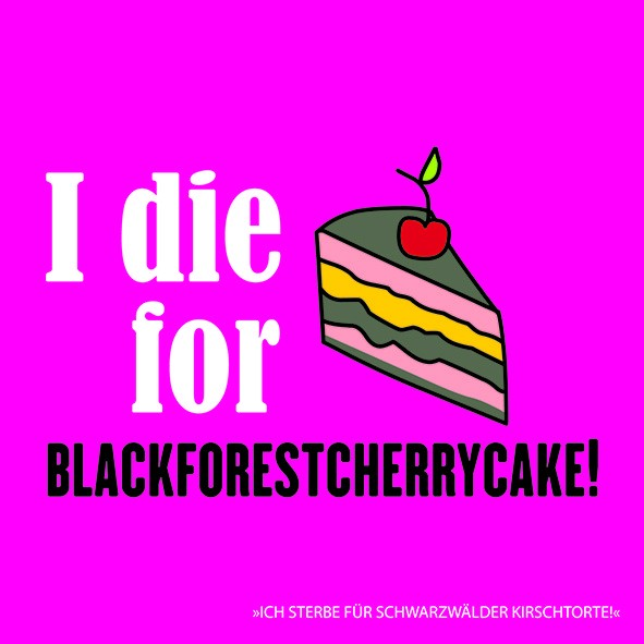 20 Servietten I die for Blackforestcherrycake 33x33cm