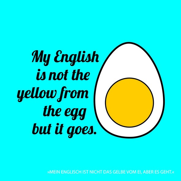 20 Servietten My English is not the yellow from the Egg, but it goes 33x33cm